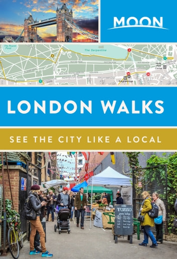 Moon London Walks ebook by Moon Travel Guides