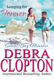 Longing for Forever ebook by Debra Clopton