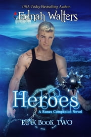 Heroes (A Runes Companion Novel) ebook by Ednah Walters