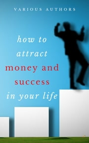 Get Rich Collection (50 Books): How to Attract Money and Success in your Life ebook by Dale Carnegie, Benjamin Franklin, Charles F. Haanel,...
