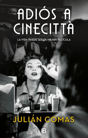 Adiós a Cinecittà eBook by Julián Comas