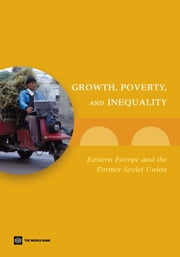 Growth, Poverty, and Inequality: Eastern Europe and the Former Soviet Union ebook by Alam, Asad