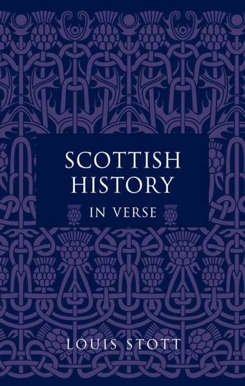 Scottish History in Verse eBook by Louis Stott