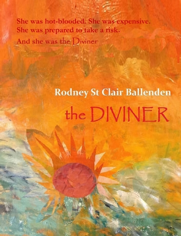 The Diviner ebook by Rodney St Clair Ballenden