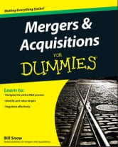 Mergers and Acquisitions For Dummies ebook by Bill Snow