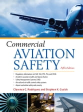 Commercial Aviation Safety 5/E ebook by Clarence Rodrigues,Stephen Cusick