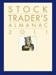 Stock Trader's Almanac 2011 ebook by Jeffrey A. Hirsch