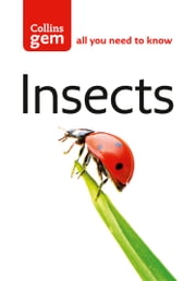 Insects (Collins Gem) ebook by Michael Chinery, Bob Gibbons