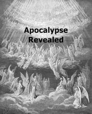 Apocalypse Revealed ebook by Emanuel Swedenborg