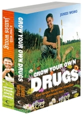 Grow Your Own Drugs and Grow Your Own Drugs a Year with James Wong Bundle ebook by James Wong