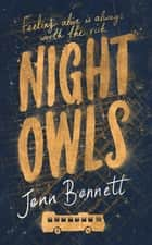 Night Owls ebook by Jenn Bennett