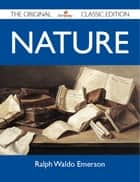 Nature - The Original Classic Edition ebook by Emerson Ralph