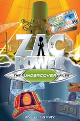 Zac Power Special Files #5: The Undercover Files ebook by H. I. Larry