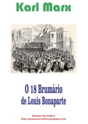 18 Brumário de Louis Bonaparte ebook by Karl Marx