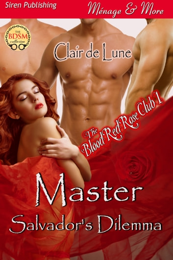 Master Salvador's Dilemma ebook by Clair de Lune