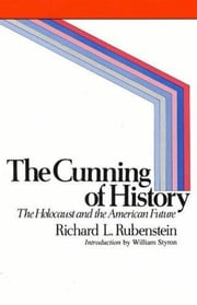 The Cunning of History ebook by Richard E. Rubenstein