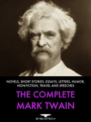 The Complete Mark Twain ebook by Mark Twain