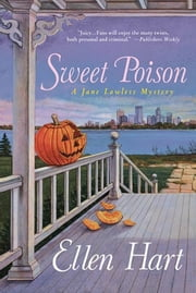 Sweet Poison - A Jane Lawless Mystery ebook by Ellen Hart
