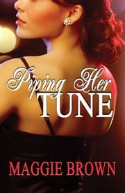 Piping Her Tune ebook by Maggie Brown