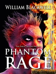 Phantom Rage ebook by William Blackwell