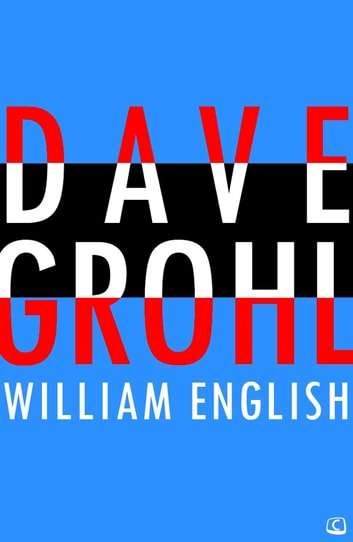 Dave Grohl ebook by William English