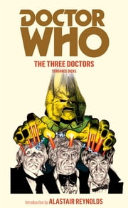 Doctor Who: The Three Doctors ebook by Terrance Dicks