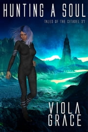 Hunting a Soul - Book 37 ebook by Viola Grace