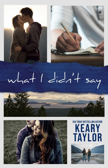 What I Didn't Say ebook by Keary Taylor