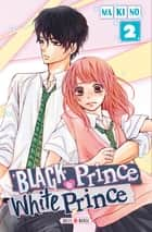 Black Prince and White Prince T02 ebook by Makino