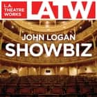 Showbiz audiobook by John Logan