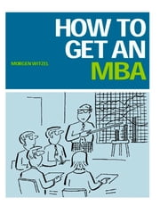 How to Get an MBA ebook by Morgen Witzel