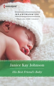 His Best Friend's Baby ebook by Janice Kay Johnson