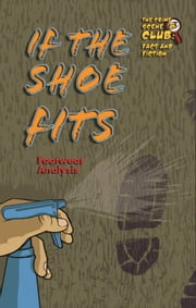 If the Shoe Fits - Footwear Analysis ebook by Kenneth McIntosh
