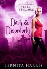 Dark and Disorderly ebook by Bernita Harris