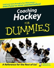 Coaching Hockey For Dummies ebook by MacAdam, Don