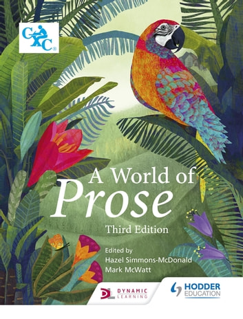 A World of Prose - Third Edition eBook by Hazel Simmons-McDonald,Mark McWatt