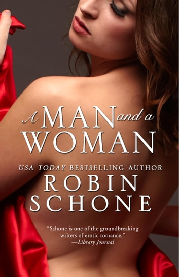 A Man and a Woman ebook by Robin Schone