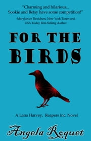 For the Birds ebook by Angela Roquet