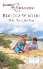 Baby out of the Blue ebook by Rebecca Winters