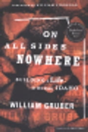On All Sides Nowhere - Building a Life in Rural Idaho ebook by William Gruber