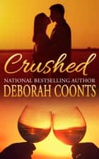 Crushed ebook by Deborah Coonts