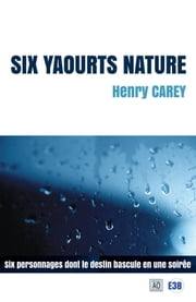 Six yaourts nature ebook by Henry Carey