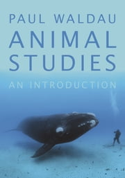 Animal Studies - An Introduction ebook by Paul Waldau