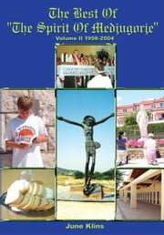 "The Best of ""The Spirit of Medjugorje"" - Volume II ebook by June Klins"