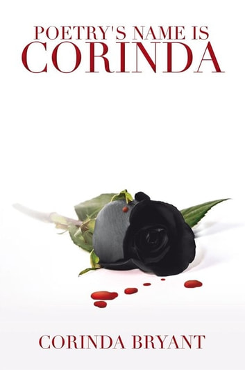 Poetry's Name is Corinda ebook by Corinda Bryant