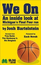 We On ebook by Josh Bartelstein,Zack Novak,Trey Burke