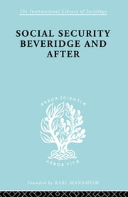 Social Sec:Beveridge Ils 191 ebook by George Victor