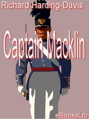 Captain Macklin ebook by Harding-Davis, Richard