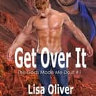 Get Over It audiobook by