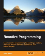 Reactive Programming ebook by Vitor Vieira